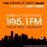 The Mzansi at Night Show on DYR105.1FM (2015 / Episode 9)
