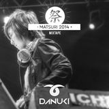 DANUKI - Matsuri Aelu 2014 Mixtape 祭 LIVE