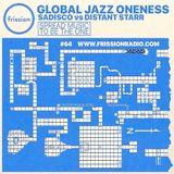 Sadisco #64 - vs Distant Starr, Global Jazz Oneness