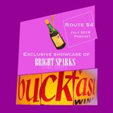 Route 54: July 2016 Podcast (Bright Sparks - Dying Safely) Special