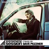 Systematic Session #176 (mixed by Dave Pezzner)