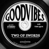 Good Vibes 21 Mixed By Two Of Swords