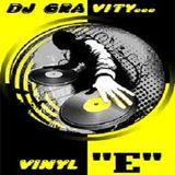 "DJ GRAVITY-VINYL ""E""..."