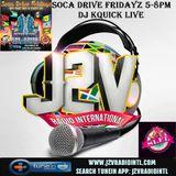 {SOCA DRIVE FRIDAYZ} DJ KQUICK LIVE On J2VRadioInt'l (12-04-15)