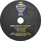 House N Garage Central Vol 1 Mixed By Dj Woodsie