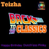 BACK TO THE CLASSICS ... Happy Birthday Dutch'ess Pinky
