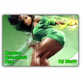 Reggae DanceHall Mix