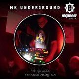 MK Underground Live PA, Feb. 19, 2016