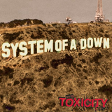 System of a Down - Toxicity - 2001