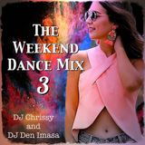 The Weekend Dance Mix 3