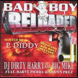 DJ Dirty Harry & Big Mike - Bad Boy {Reloaded}