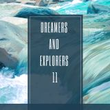 Dreamers And Explorers 11