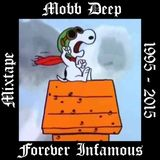 Forever Infamous Mixtape