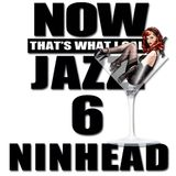 Now That's What I Call Jazz! 6