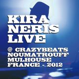 Kira Neris - Live @ CrazyBeats 2012 (Noumatrouff Mulhouse)