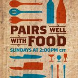 Mattt Farley - Tom Eckert: 13 Pairs Well With Food 2017/11/19