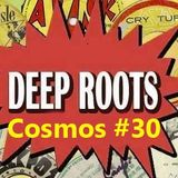 Deep Roots Session 30# - 4.5 hrs of strictly culture (29/3/16)