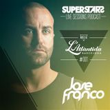 SUPERSTARS Live Sessions Vol 1 Mixed at Opening L'Atlantida Barcelona 2013