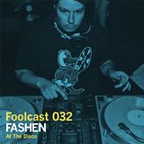 "Foolcast 032 - Fashen ""At The Disco"""