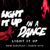 Light It Up | Now Airplay Radio Hits