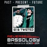 Reverse Bassology Podcast Episode 3: Feat. G1 & Twizted