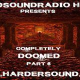 Murmuur - Completely Doomed Part 6 On HardSoundRadio HSR