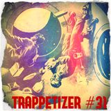 Trappetizer #31 Mix