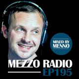 MEZZO Radio EP195 by MENNO