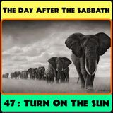 TDATS 47: Turn On The Sun [African Psych, Hard Rock, Funk, Prog and Zam-Rock]