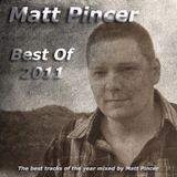 Matt Pincer - Best Of 2011 - part 1