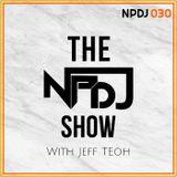The NPDJ Show 030