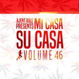 Mi Casa, Su Casa Podcast - Volume 46 - 04.11.16