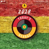 2018 TODAYS REGGAE (Current Hits) | Mixed By DJ JEL