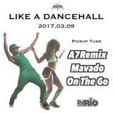 DJ RIO STATION ~ Like A Dancehall ~ 20170309