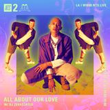 All About Our Love w/ DJ Zevastated - 24th May 2019