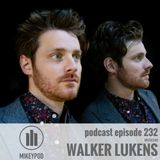 MikeyPod 232 | Musician Walker Lukens