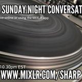 SUNDAY NIGHT CONVERSATION 2016 ep3