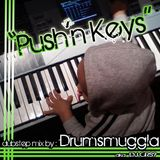 PUSHIN' KEYZ