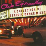 club epic special edition a collection of classic dance mixes