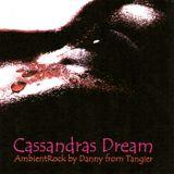 Cassandras Dream (AmbientRockTrip)