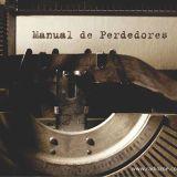 MANUAL DE PERDEDORES 11-02-2017