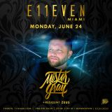 E11even - June 24, 2019 (Headliner)