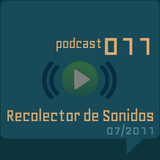 RECOLECTOR DE SONIDOS 011 - 07/2011