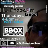 DJ Freedom Lives Pt 2 5/21/20
