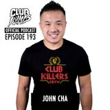 CK Radio Episode 193 - John Cha