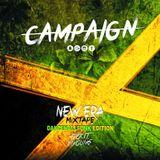 DJ CAMPAIGN - NEW ERA DANCEHALLFUNK EDITION ( FVCK IT, IM YOUNG )