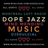 DOPE JAZZ MIND MENDING MUSIC