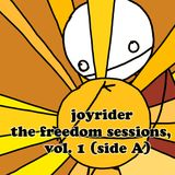 Joyrider - The Freedom Sessions, vol 1 (July 2000, side A)
