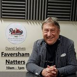 Easter Monday Faversham Natters with David Selves - 22nd April 2019