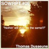 Thomas Dusseune - Nothin' Will Ever Be The Same!!! (SOWRPT #09)